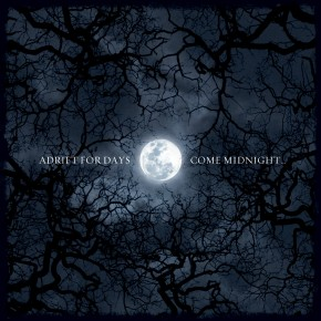 Adrift for Days 'Come Midnight'